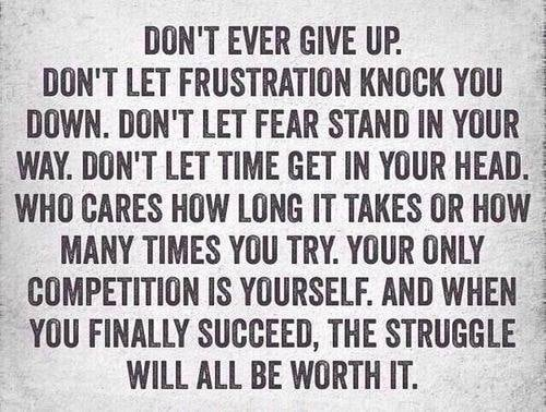 You Vs You, Don't give up